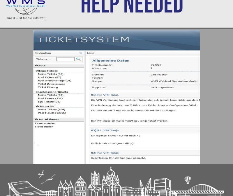 Letzter Ausweg Ticketsystem